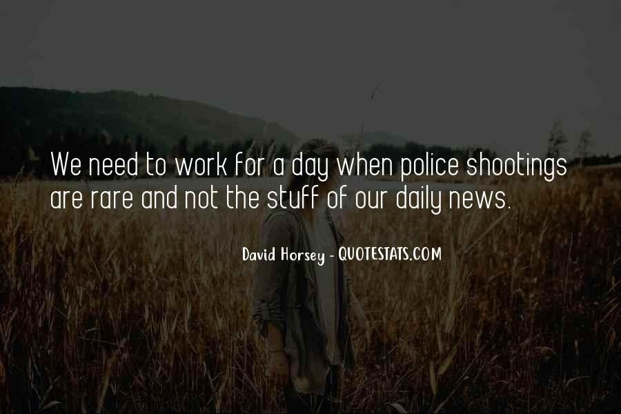 Quotes About Police Shootings #1509568