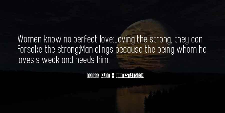Quotes About Being Weak By Love #58694
