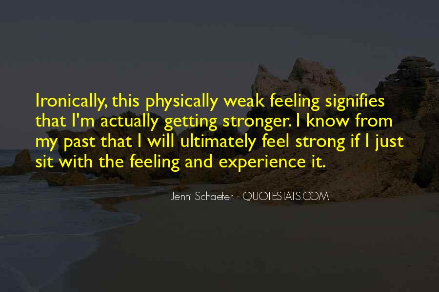Quotes About Getting Physically Stronger #452414