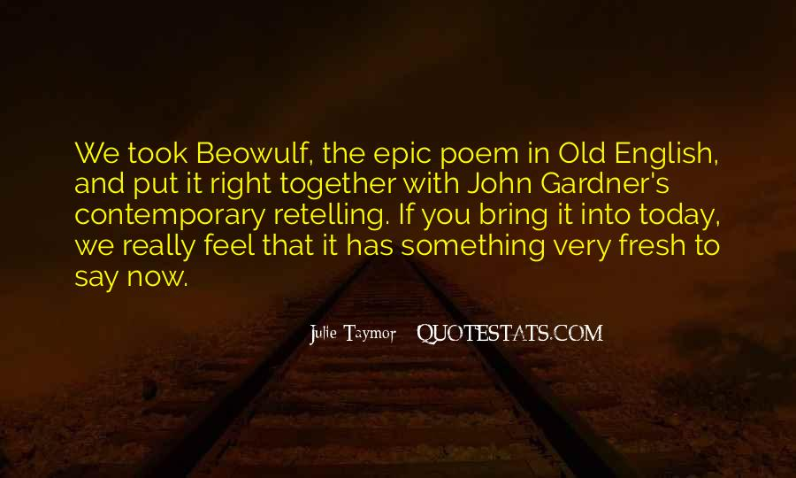Quotes About Beowulf #395346