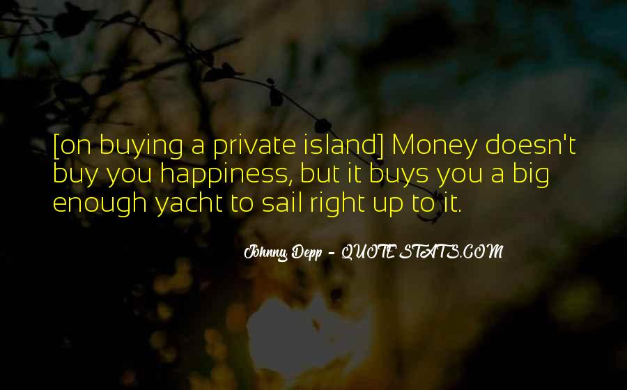 Quotes About Money Buying Happiness #539670