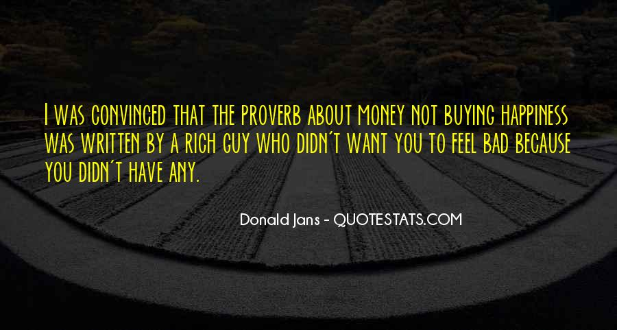 Quotes About Money Buying Happiness #807750