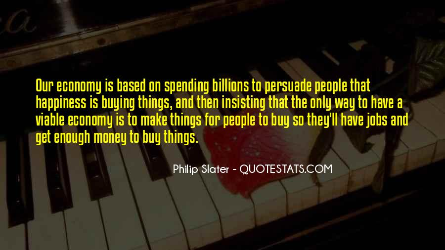 Quotes About Money Buying Happiness #965328