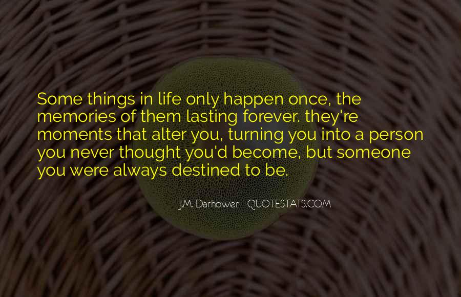 Quotes About Something You Never Thought Would Happen #350291