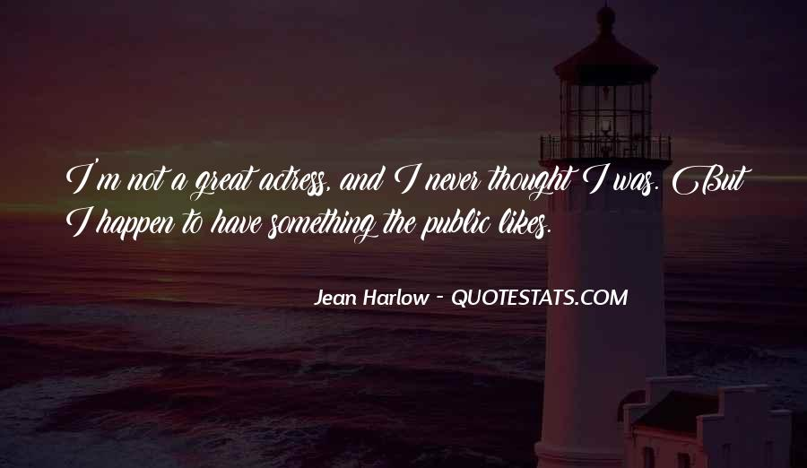 Quotes About Something You Never Thought Would Happen #385218