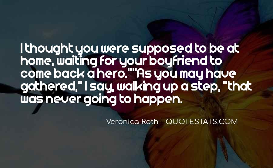 Quotes About Something You Never Thought Would Happen #702902