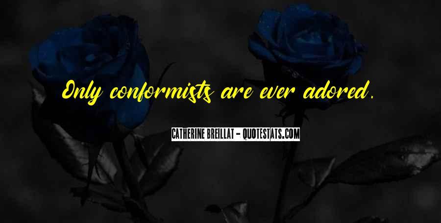 Quotes About Conformists #1127202