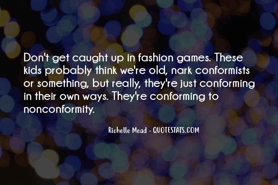 Quotes About Conformists #1196669