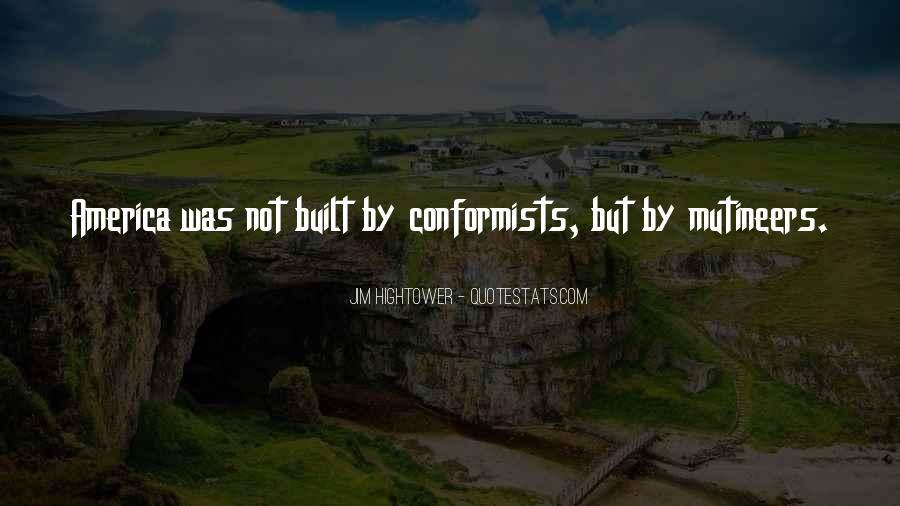 Quotes About Conformists #1294149