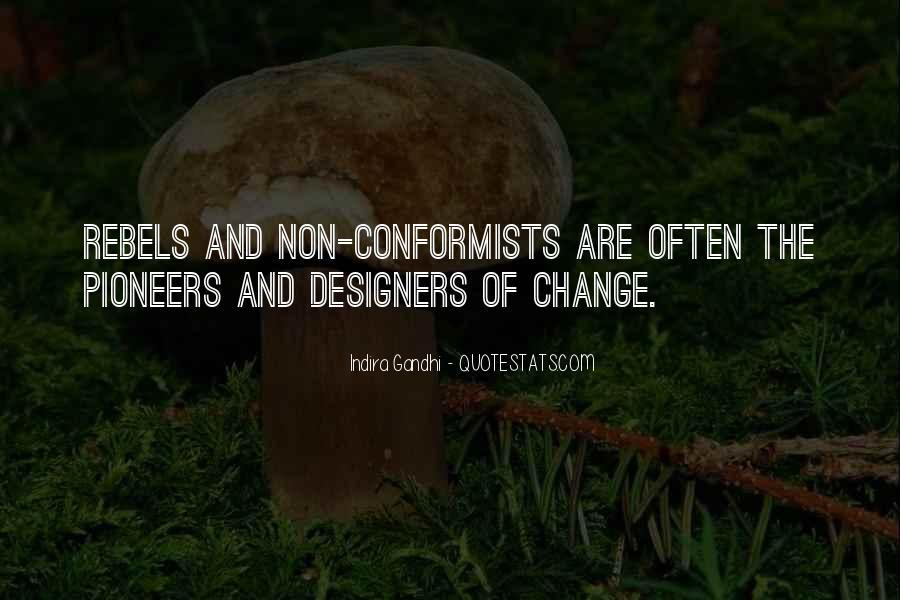 Quotes About Conformists #1469089