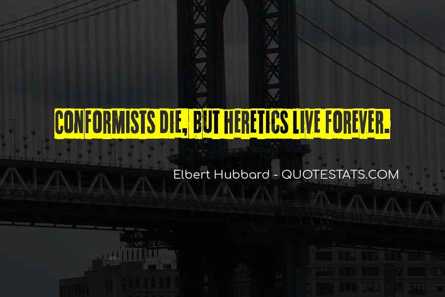 Quotes About Conformists #1612072