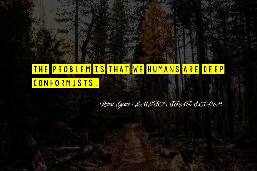 Quotes About Conformists #164802