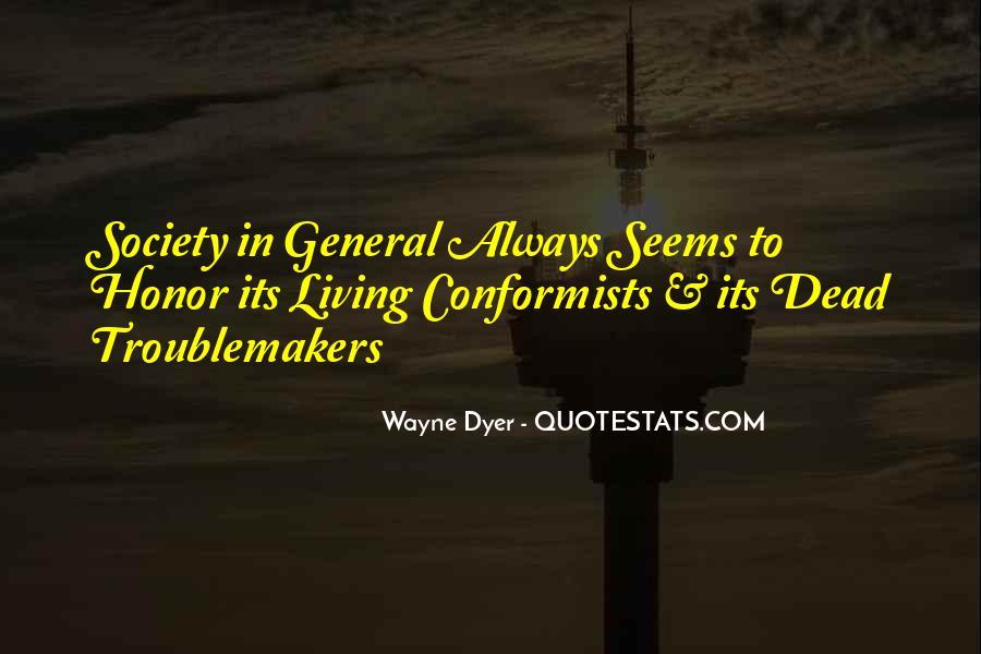 Quotes About Conformists #331266