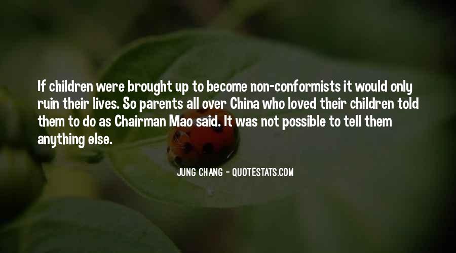 Quotes About Conformists #367121
