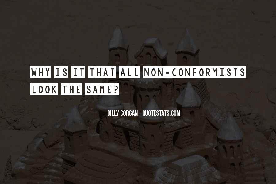 Quotes About Conformists #407991