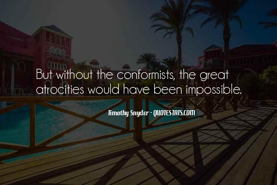 Quotes About Conformists #493231