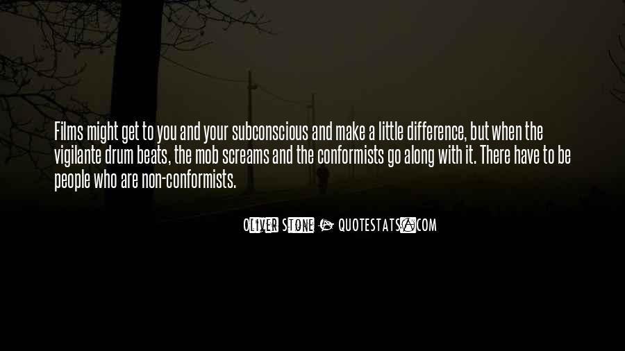 Quotes About Conformists #718367