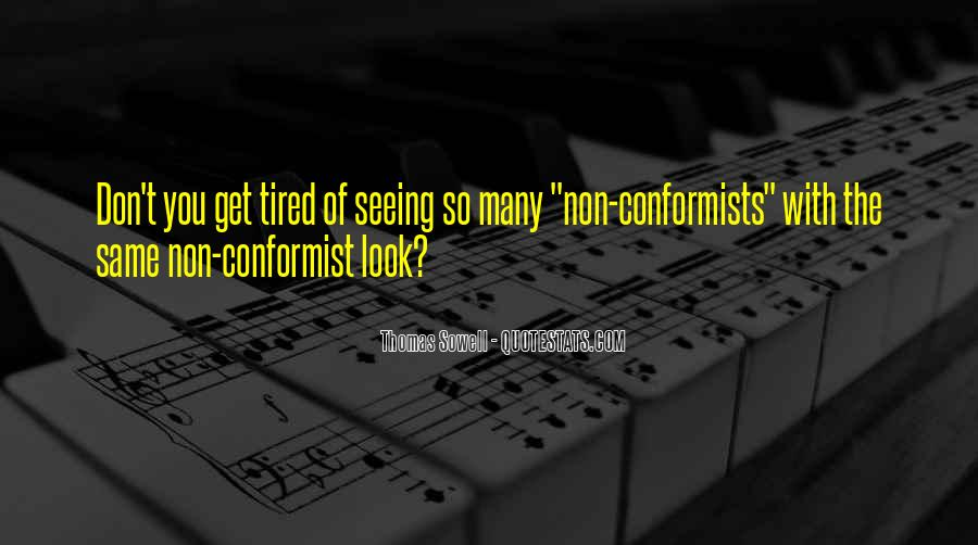 Quotes About Conformists #797136