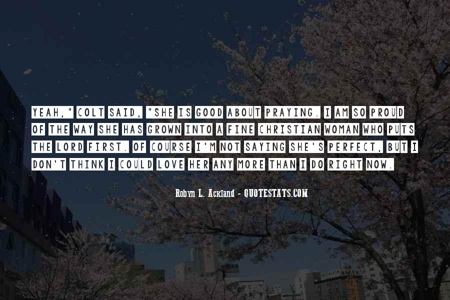 Quotes About Proud Of Who I Am #1117209