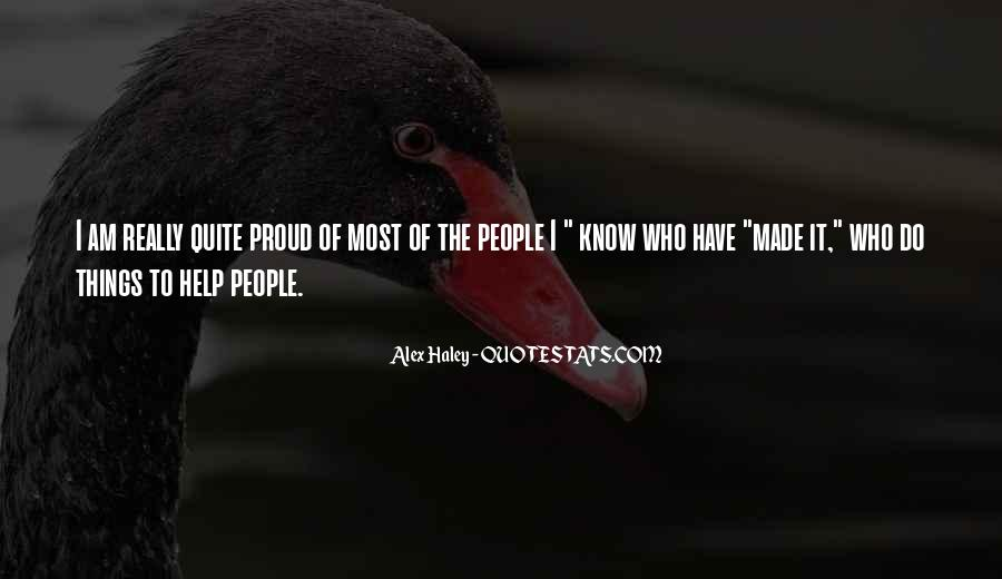 Quotes About Proud Of Who I Am #1162431
