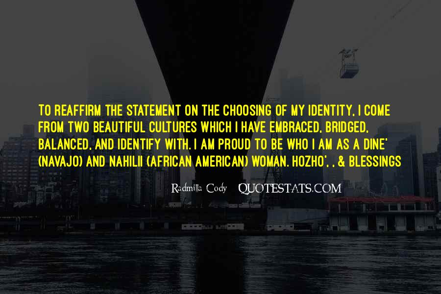 Quotes About Proud Of Who I Am #1433068