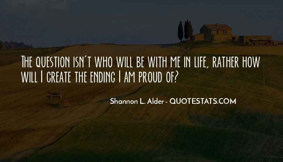 Quotes About Proud Of Who I Am #1782079