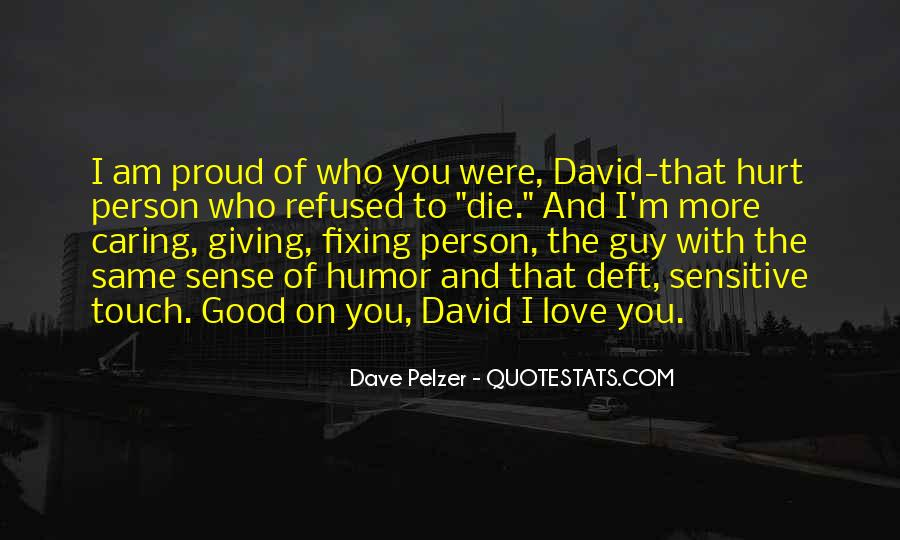 Quotes About Proud Of Who I Am #1854104