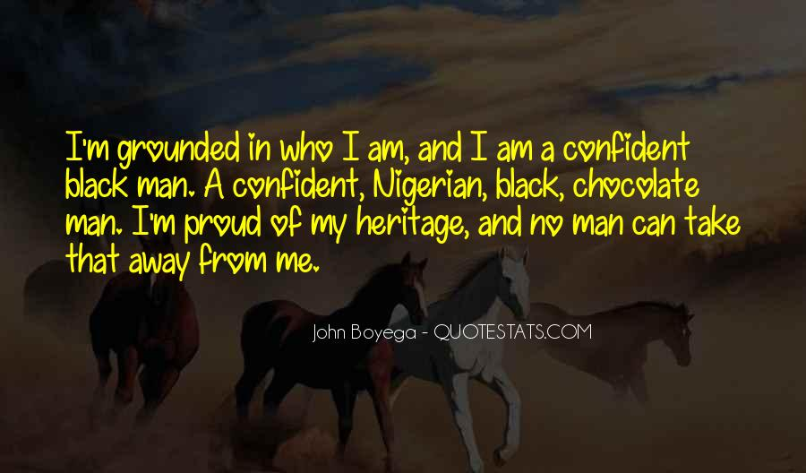 Quotes About Proud Of Who I Am #326170