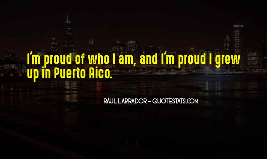 Quotes About Proud Of Who I Am #474760