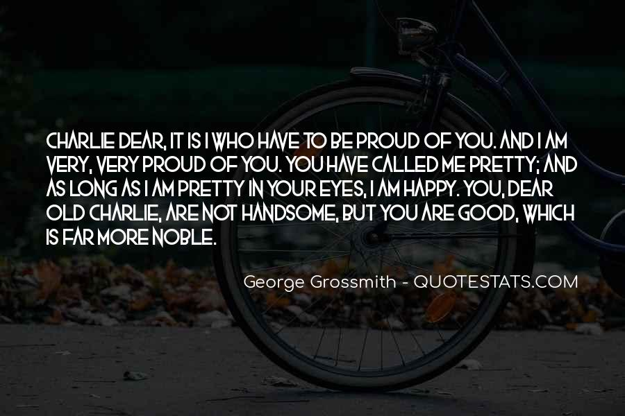 Quotes About Proud Of Who I Am #702815