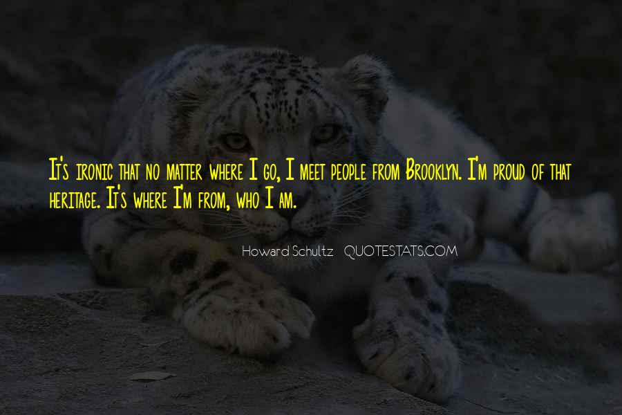 Quotes About Proud Of Who I Am #997970