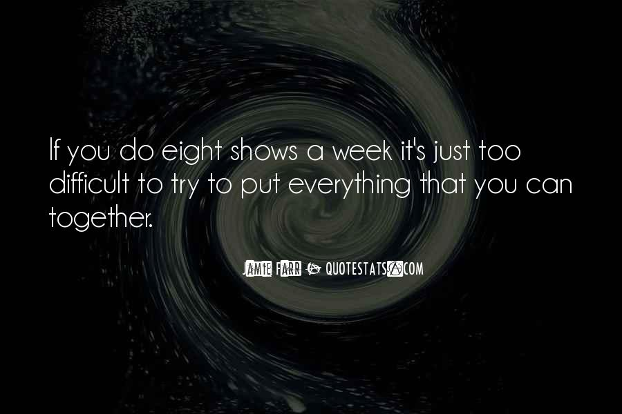 Quotes About Trying To Do Everything #1059039