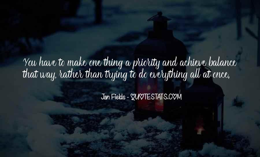 Quotes About Trying To Do Everything #473073