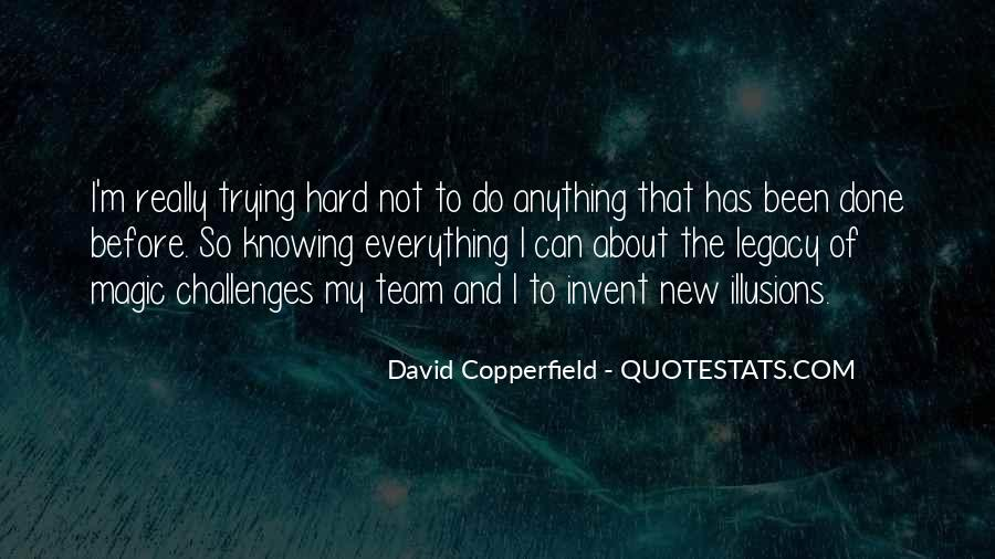 Quotes About Trying To Do Everything #487233