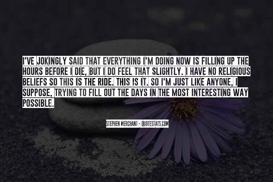 Quotes About Trying To Do Everything #542447