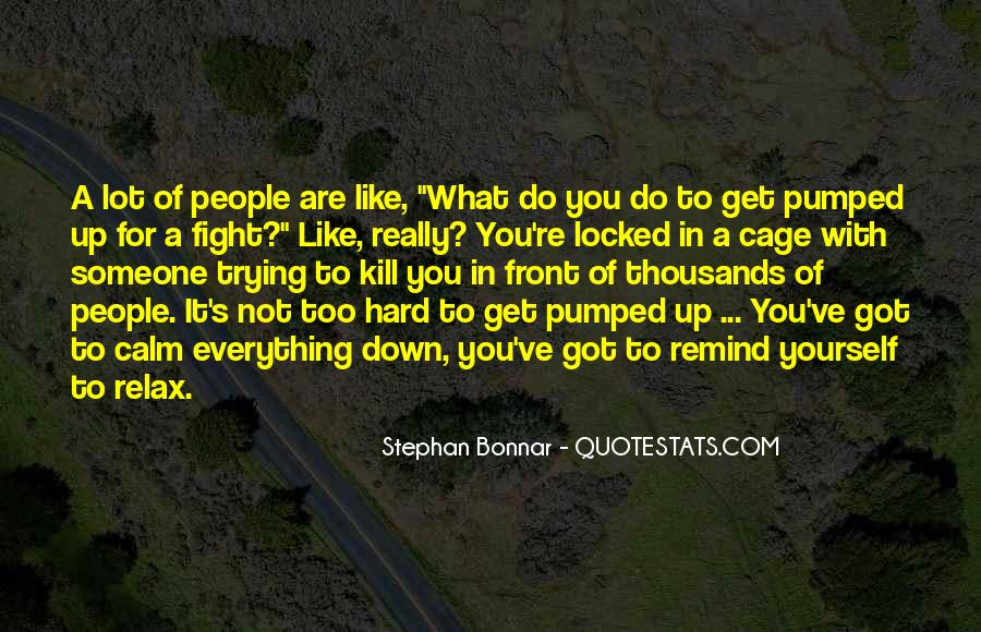 Quotes About Trying To Do Everything #545868