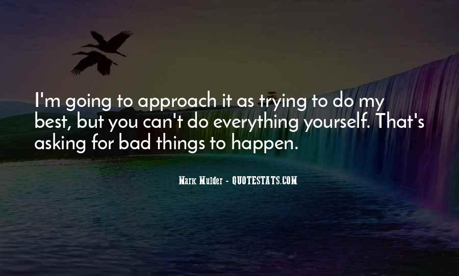 Quotes About Trying To Do Everything #597313