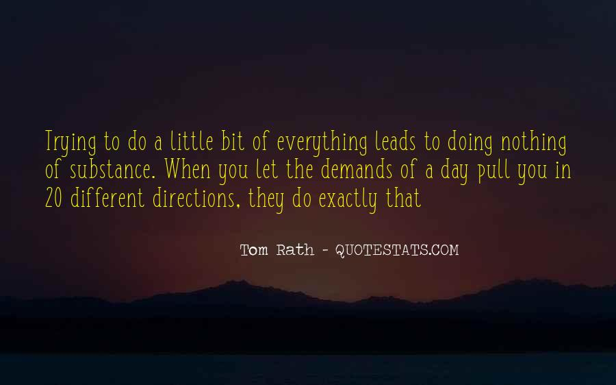 Quotes About Trying To Do Everything #671662