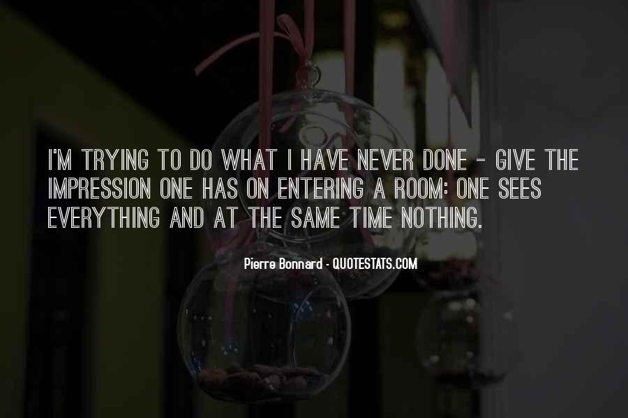 Quotes About Trying To Do Everything #712297