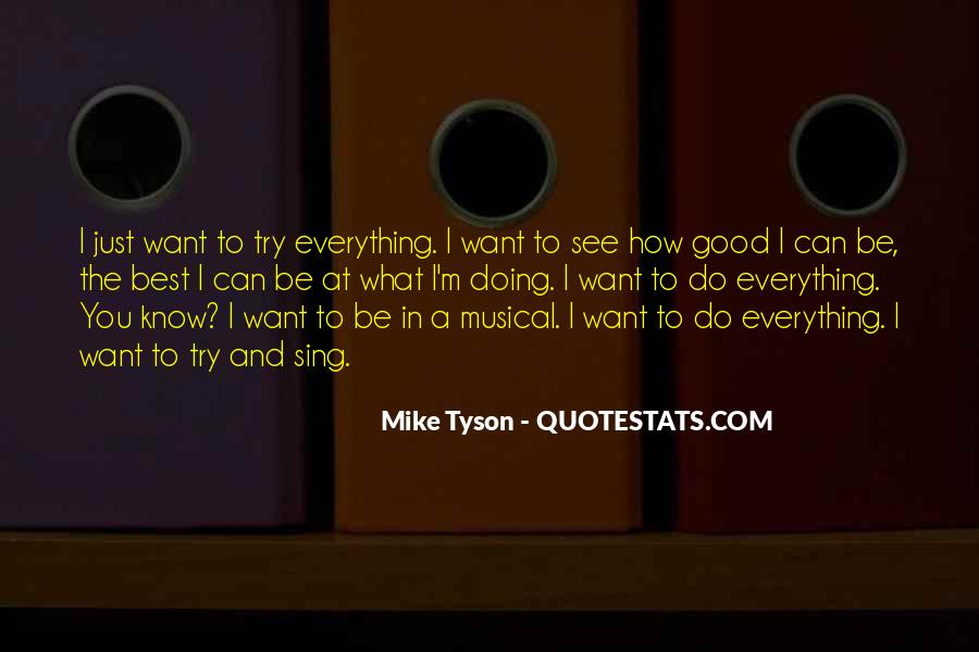 Quotes About Trying To Do Everything #852274