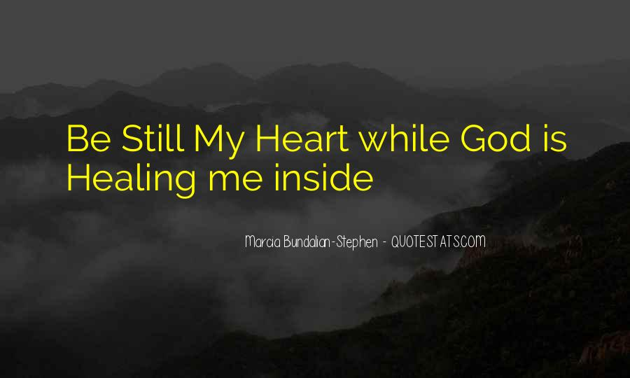 Quotes About God Healing Your Heart #1830706