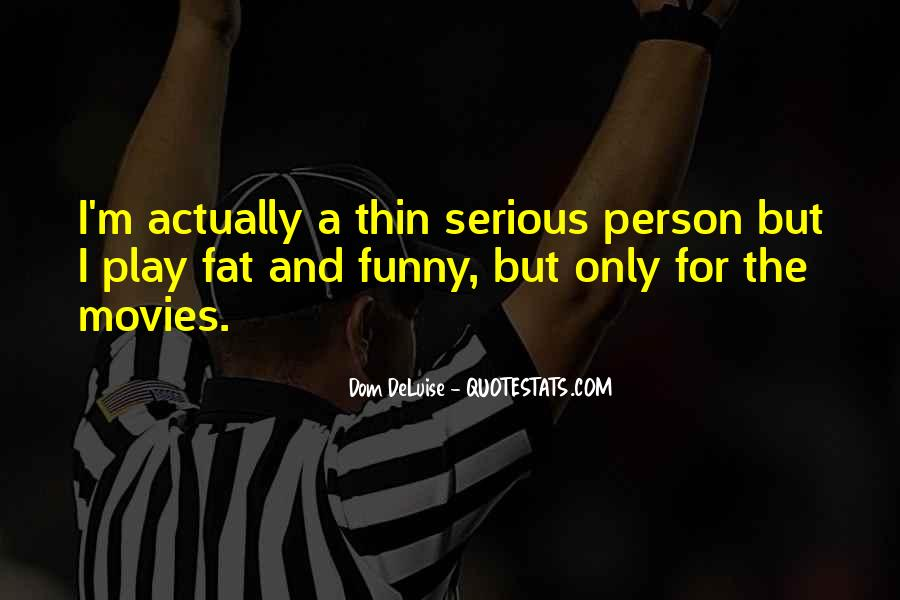 Quotes About Serious Person #1180133