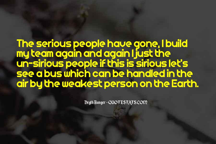 Quotes About Serious Person #1302915
