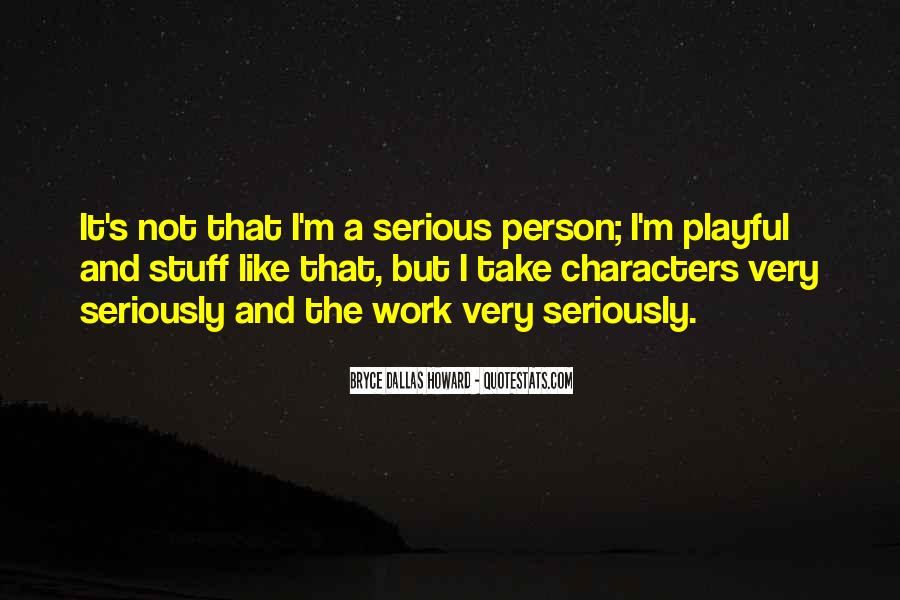 Quotes About Serious Person #294241