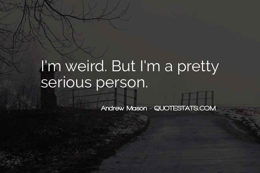 Quotes About Serious Person #41332