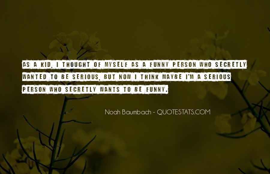 Quotes About Serious Person #431796