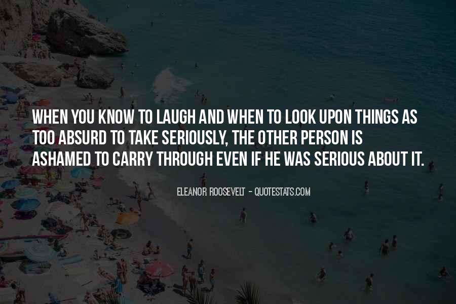 Quotes About Serious Person #851332