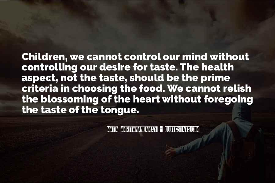 Quotes About Control Of The Mind #603336