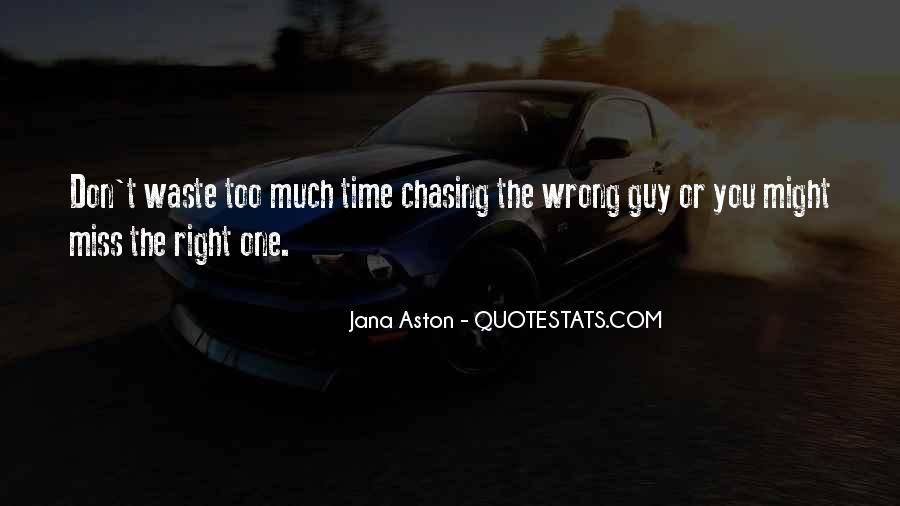 Quotes About The Wrong Guy #208205
