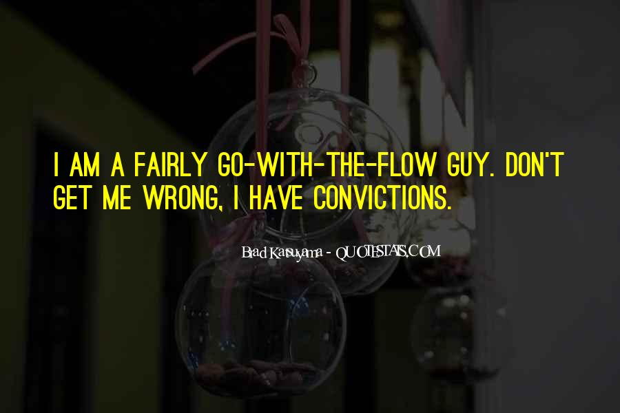 Quotes About The Wrong Guy #695016